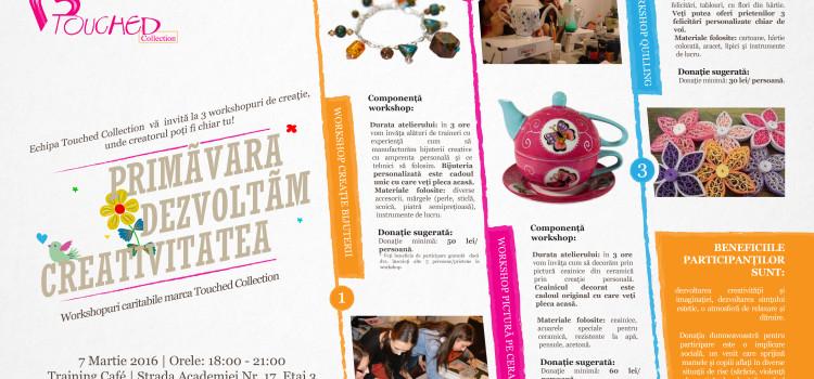 Primăvara dezvoltăm Creativitatea, workshop caritabil, 7 Martie 2016