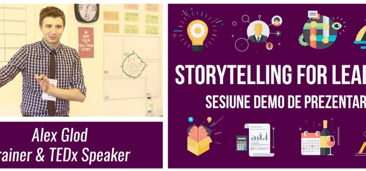 Sesiune demo de prezentare: Storytelling for Leaders, 9 martie 2016