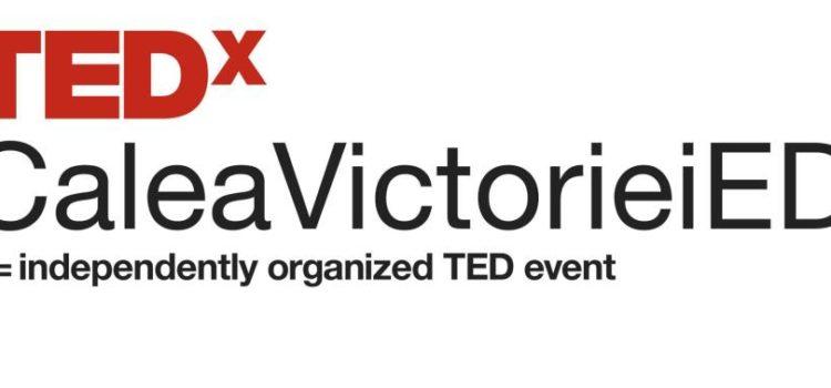 Discursurile de la TEDxCaleaVictorieiED 2013