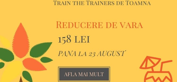 Train the Trainers / Formator septembrie-octombrie 2017