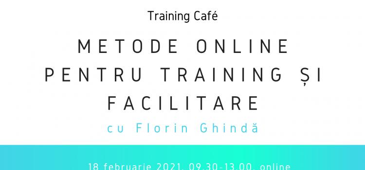 Metode online pentru training și facilitare, 18 februarie 2021 (09.30-13.00)